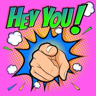 Palec wskazujący ręką hej, słowo w stylu komiksów w tle pop-artu.