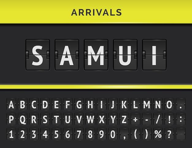 Panel terminala lotniska z mechaniczną czcionką lotu. vector przyloty flip board z miejscem przeznaczenia na wyspie samui w malezji.