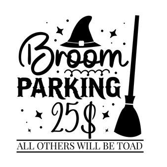 Parkowanie miotły wszystkie inne będą ropuchą unikalny element typografii premium vector design