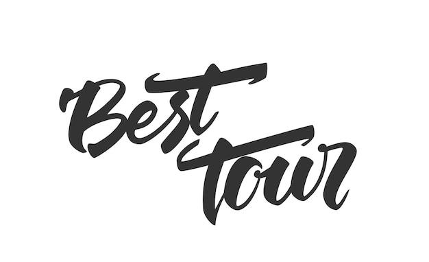 Pędzel napis best tour na białym tle
