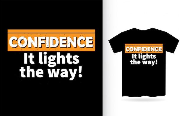 Pewność, że oświetla sposób projektowania napisów na koszulce
