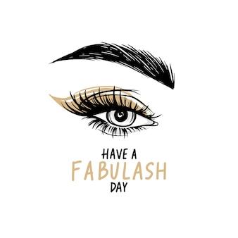 Piękne oko z długimi czarnymi rzęsami, złoty cień do powiek, brwi. życzymy miłego dnia - odręczny cytat.