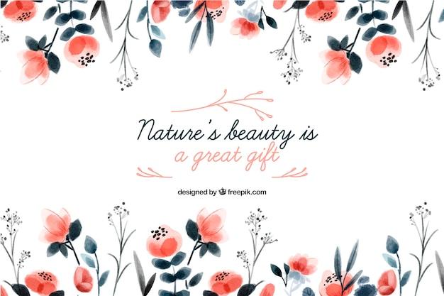 Piękno natury to wspaniały prezent. napis cytat z motywem kwiatowym i kwiatami