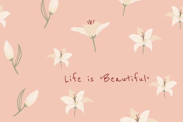 Piękny kwiatowy baner szablon lilia ilustracja z inspirującym cytatem