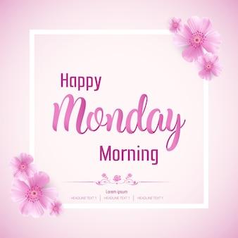 Piękny szczęśliwy poniedziałek rano