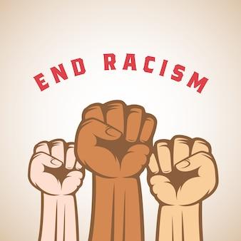 Pięści aktywistów o innym kolorze skóry i hasło zakończenia rasizmu. streszczenie etykiety antyrasistowskiej, strajku lub innego protestu, godła lub szablonu karty. odosobniony.