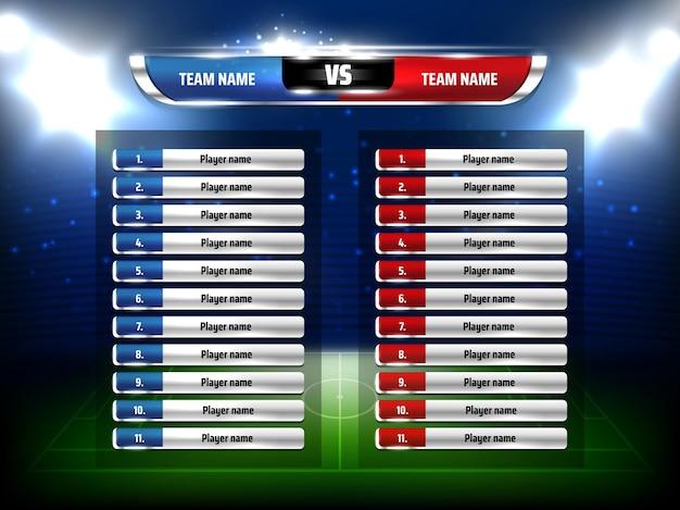 Piłka nożna mecz piłki nożnej realistyczny szablon tabeli wyników. lista graczy w mistrzostwach ligi piłkarskiej, boisko do piłki nożnej i reflektory stadionu 3d.