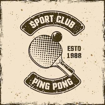 Ping pong sport club rocznika godło, etykieta, odznaka lub logo. ilustracja wektorowa na tle z wymiennymi teksturami grunge