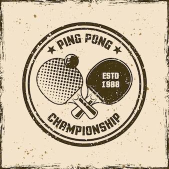 Ping pong vintage okrągły godło, etykieta, odznaka lub logo. ilustracja wektorowa na tle z wymiennymi teksturami grunge