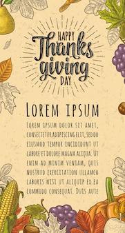 Pionowy plakat z napisem kaligrafia happy thanksgiving day. wektor kolor vintage grawerowanie ilustracja dynia, kukurydza, liść klonu, żołądź, kasztan siewny na beżowym papierze rzemieślniczym tekstury
