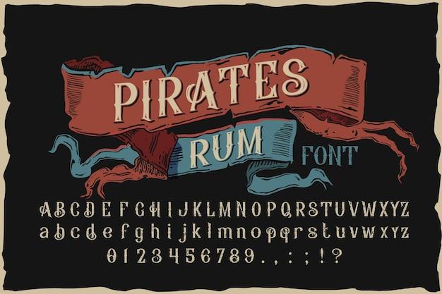 Piraci rumu. czcionka etykiety vintage wektor.