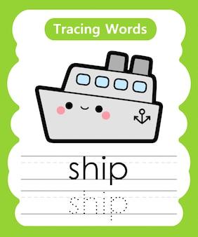 Pisanie słów ćwiczebnych: śledzenie alfabetu s - ship