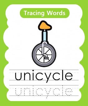 Pisanie słów ćwiczebnych: śledzenie alfabetu u - unicycle