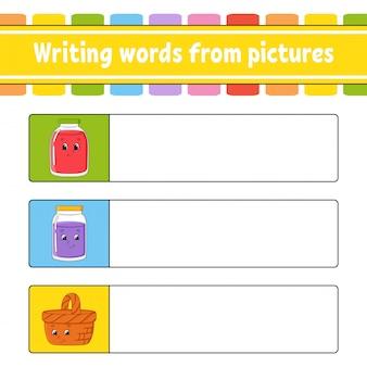 Pisanie słów ze zdjęć. arkusz rozwijający edukację.