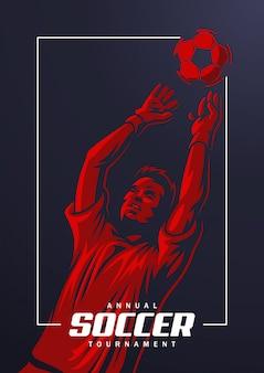 Plakat bramkarza piłki nożnej