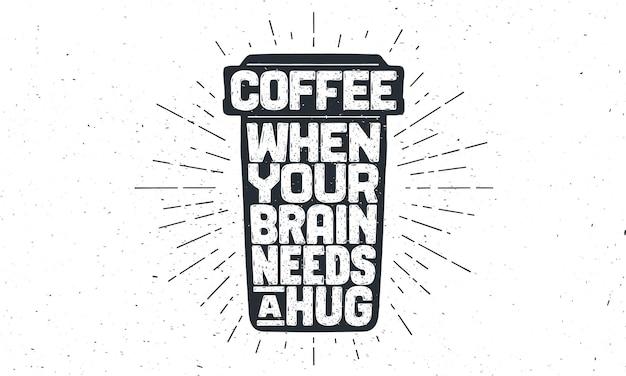 Plakat filiżanka kawy z ręcznie rysowane napis kawa