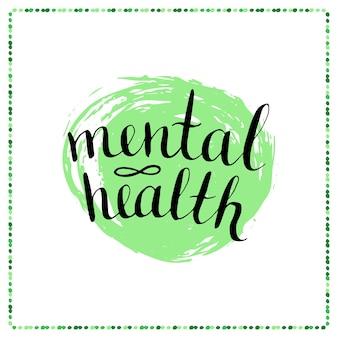Plakat kaligraficzny - zdrowie psychiczne. wektor