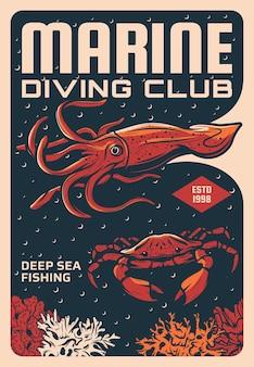 Plakat klubu nurkowania morskiego i wędkarstwa głębinowego. kalmary lub mątwy, krab kamienny pływający w pobliżu rafy koralowej. rekreacja na wakacjach letnich, nurkowanie lub tropikalny sport wędkarski