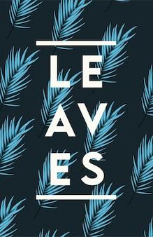 Plakat liści z niebieskim wzorem listków