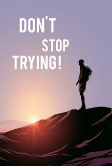 Plakat motywacyjny. ilustracja. jeden mężczyzna stoi na szczycie góry i patrzy na zachód słońca.
