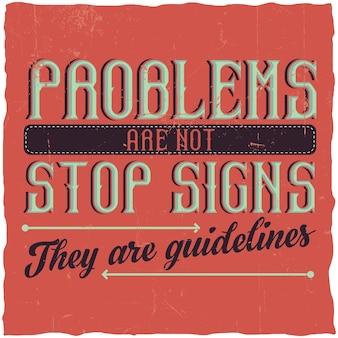 """Plakat motywacyjny. """"problemy nie są znakami stopu, są wskazówkami""""."""