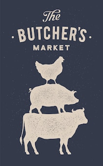 Plakat na targ mięsny. krowa, świnia, kura stoją na sobie