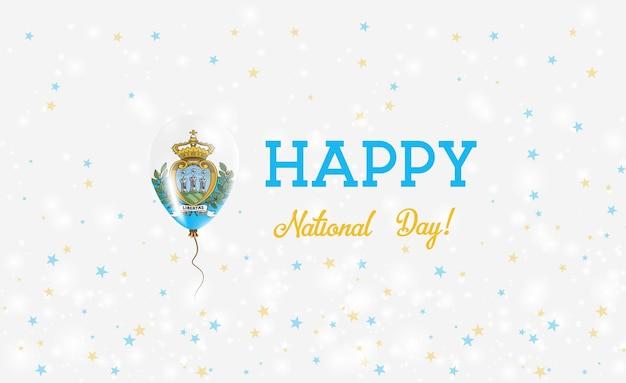 Plakat patriotyczny święto narodowe san marino. latający balon gumowy w barwach flagi sammarine. święto narodowe san marino tło z balonem, konfetti, gwiazdy, bokeh i błyszczy.