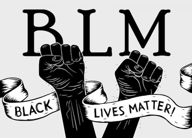 Plakat protestacyjny z tekstem blm, czarny żyje materią i uniesioną pięścią. ilustracja