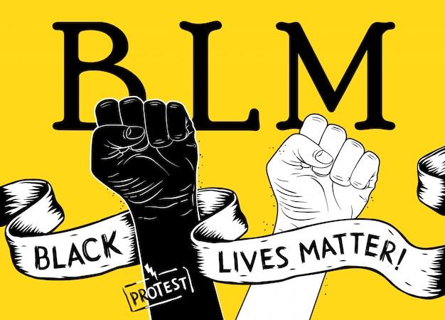 Plakat protestacyjny z tekstem blm, czarny żyje materią i uniesioną pięścią. plakat czarny żyje ma znaczenie. idea demonstracji na rzecz równości rasowej