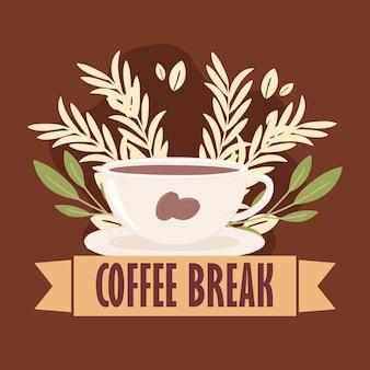 Plakat przerwy na kawę