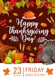 Plakat wesołego święta dziękczynienia, zaproszenie na uroczysty obiad lub imprezę z rogiem obfitości i jesiennymi zbiorami. dzięki świętujemy jesienne święta z indykiem, rogiem, dynią, kukurydzą i liśćmi