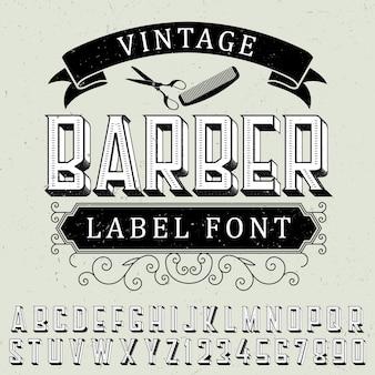 Plakat z czcionką vintage fryzjerską z przykładowym projektem etykiety na zakurzonym
