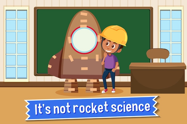 Plakat z idiomem z napisem it's not rocket science