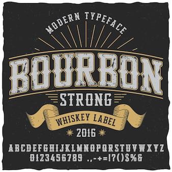 Plakat z krojem pisma bourbon whisky do wykorzystania w dowolnych etykietach w stylu vintage