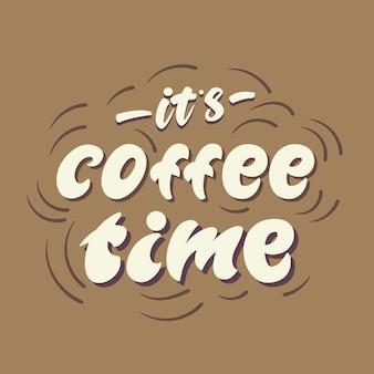 Plakat z napisami czas na kawę. .