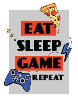 Plakat z napisem jeść śpij zagraj repeat ilustracja wektorowa w stylu retro