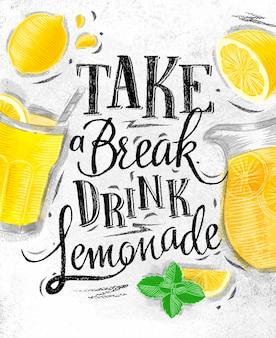 Plakat zrób sobie przerwę na drinka lemoniady