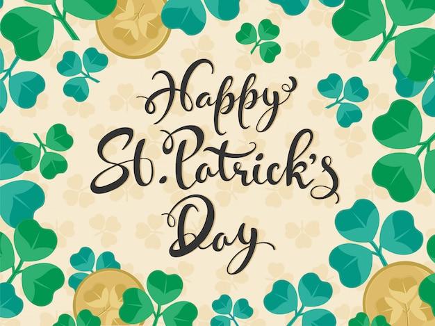 Płaskie stylu kaligrafii szczęśliwy dzień świętego patryka tekst z monetami na liściach shamrock.