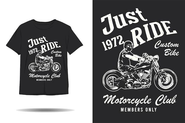 Po prostu jeździj na niestandardowym motocyklu klub motocyklowy sylwetka tshirt