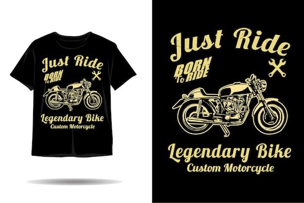 Po prostu jeździj na niestandardowym projekcie koszulki z sylwetką motocykla