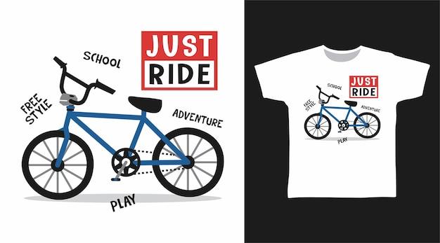 Po prostu jeździj na rowerze, aby zaprojektować koszulkę