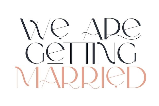 Pobieramy ślub elegancja ślubna typografia wektor projekt