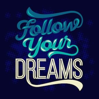 Podążaj za marzeniami. motywacyjne przysłowia i cytaty