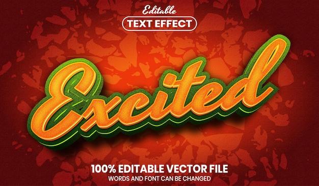 Podekscytowany tekst, edytowalny efekt tekstu w stylu czcionki