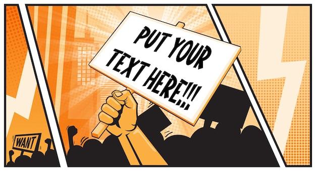 Podniesiona ręka zaciskająca afisz lub plakat z miejscem na tekst. walcz o swoje prawa. koncepcja ochrony praw. protest buntownika domaga się działacza na rzecz rewolucji w życiu materii. komiksowy styl pop-artu.