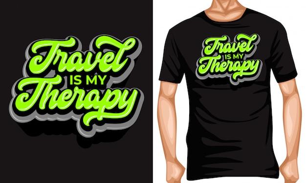 Podróż jest moją terapią, literowanie cytatów typografii