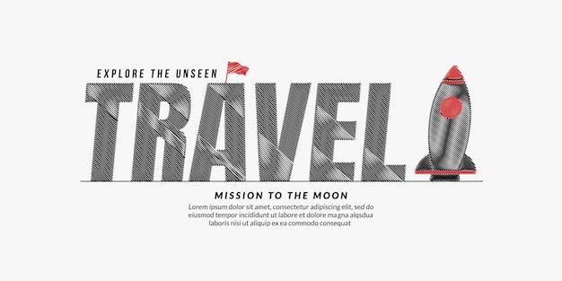 Podróży bazgrołów tekstu tła typografia napisów podróży z rakietą misja do odkrywania kosmosu