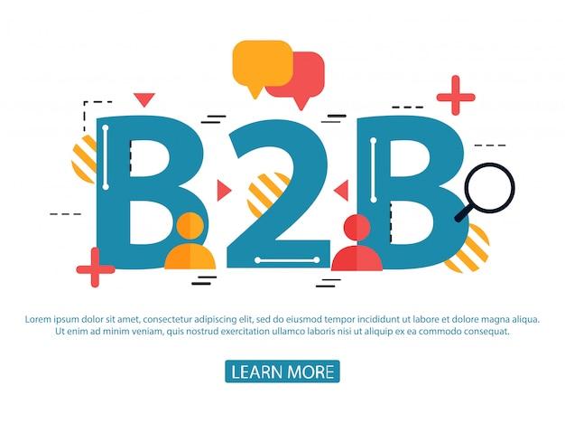 Pojęcie słowa b2b. biznes dla biznesu. ilustracja koncepcja strony internetowej