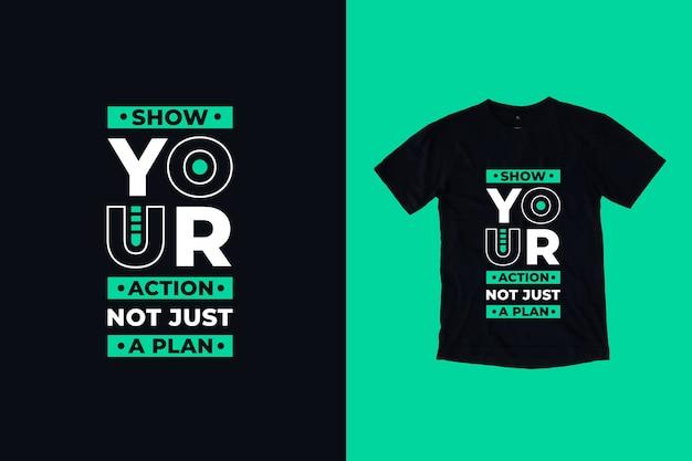 Pokaż swoje działanie, a nie tylko projekt koszulki z wyceną planu
