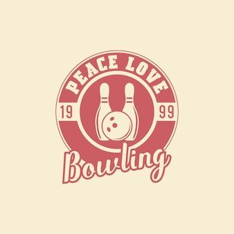 Pokój miłość kręgle typografia vintage ilustracja projekt koszulki
